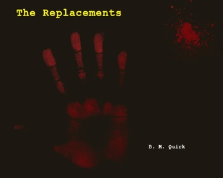 The Replacements B.M. Quirk