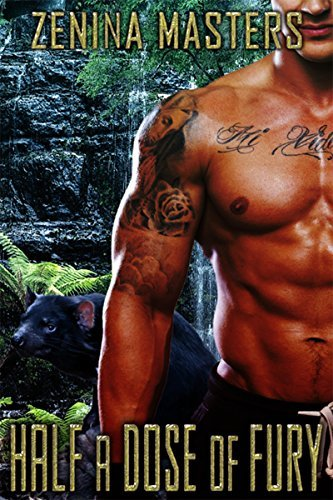 Half a Dose of Fury (Shifting Crossroads Book 26)  by  Zenina Masters