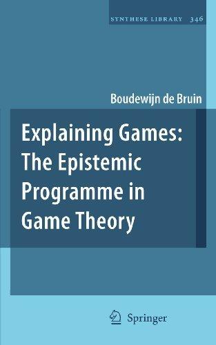 Explaining Games: 346  by  Boudewijn de Bruin