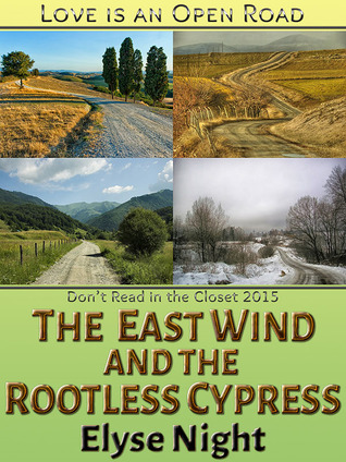 The East Wind and the Rootless Cypress  by  Elyse Night