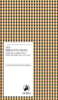Les bibliotecàries Elisa Pereza