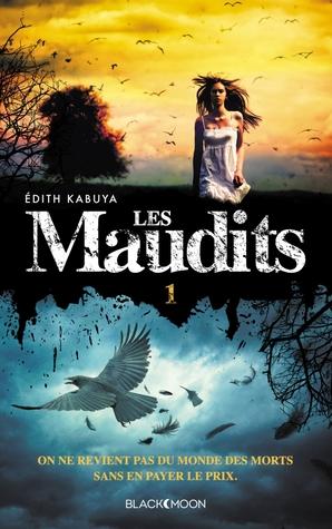 Le Prix de la Vie (Les Maudits, #1) Edith Kabuya