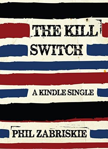 The Kill Switch  by  Phil Zabriskie