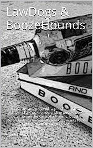 LawDogs & BoozeHounds  by  John Devlin