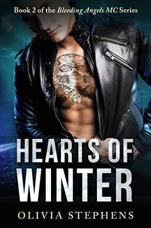 Hearts of Winter (Bleeding Angels MC #2) Olivia Stephens