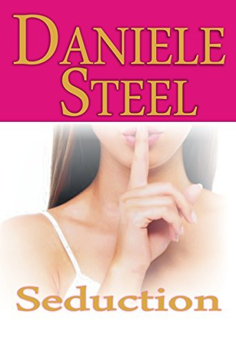 Seduction  by  Daniele Steel