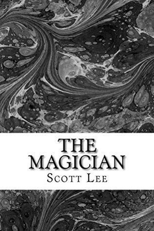The Magician Scott Lee