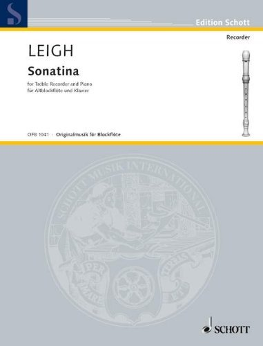 SCHOTT LEIGH WALTER - SONATINA - TREBLE RECORDER (FLUTE) AND PIANO Classical sheets Recorder Walter Leigh