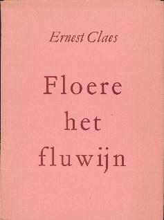 Floere het fluwijn Ernest Claes