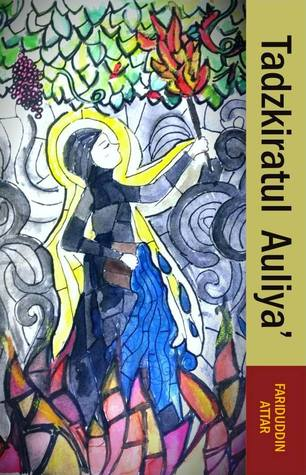 Tadzkiratul Auliya'  by  Farid Al-Din Attar