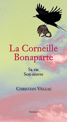 La Corneille Bonaparte: Roman Christian Vellas
