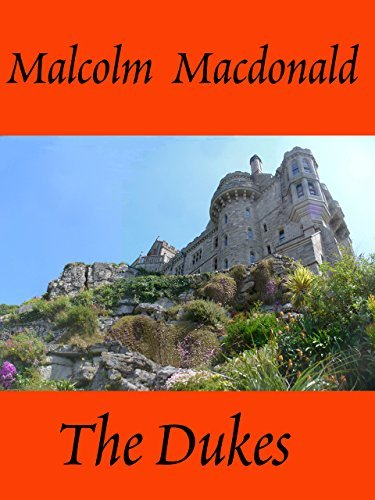 The Dukes  by  Malcolm MacDonald