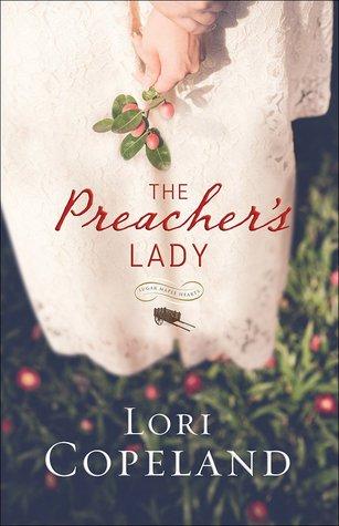 The Preachers Lady (Sugar Maple Hearts #1) Lori Copeland