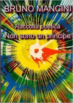 Non sono un principe  by  Bruno Mancini