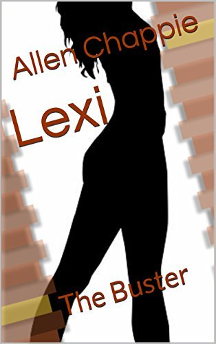 Lexi: The Buster  by  Allen Chappie