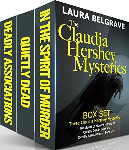 The Claudia Hershey Mysteries - Box Set: Three Claudia Hershey Mysteries  by  Laura Belgrave