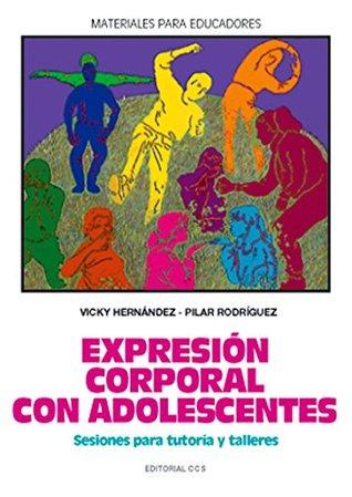 Expresión corporal con adolescentes Vicky Hernández
