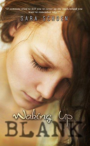 Waking Up Blank Sara Schoen