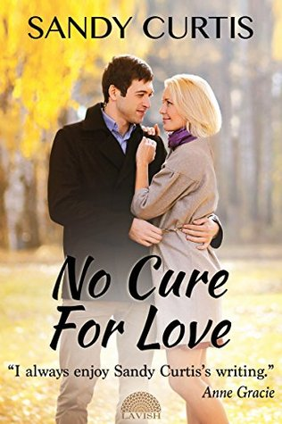 No Cure for Love Sandy Curtis