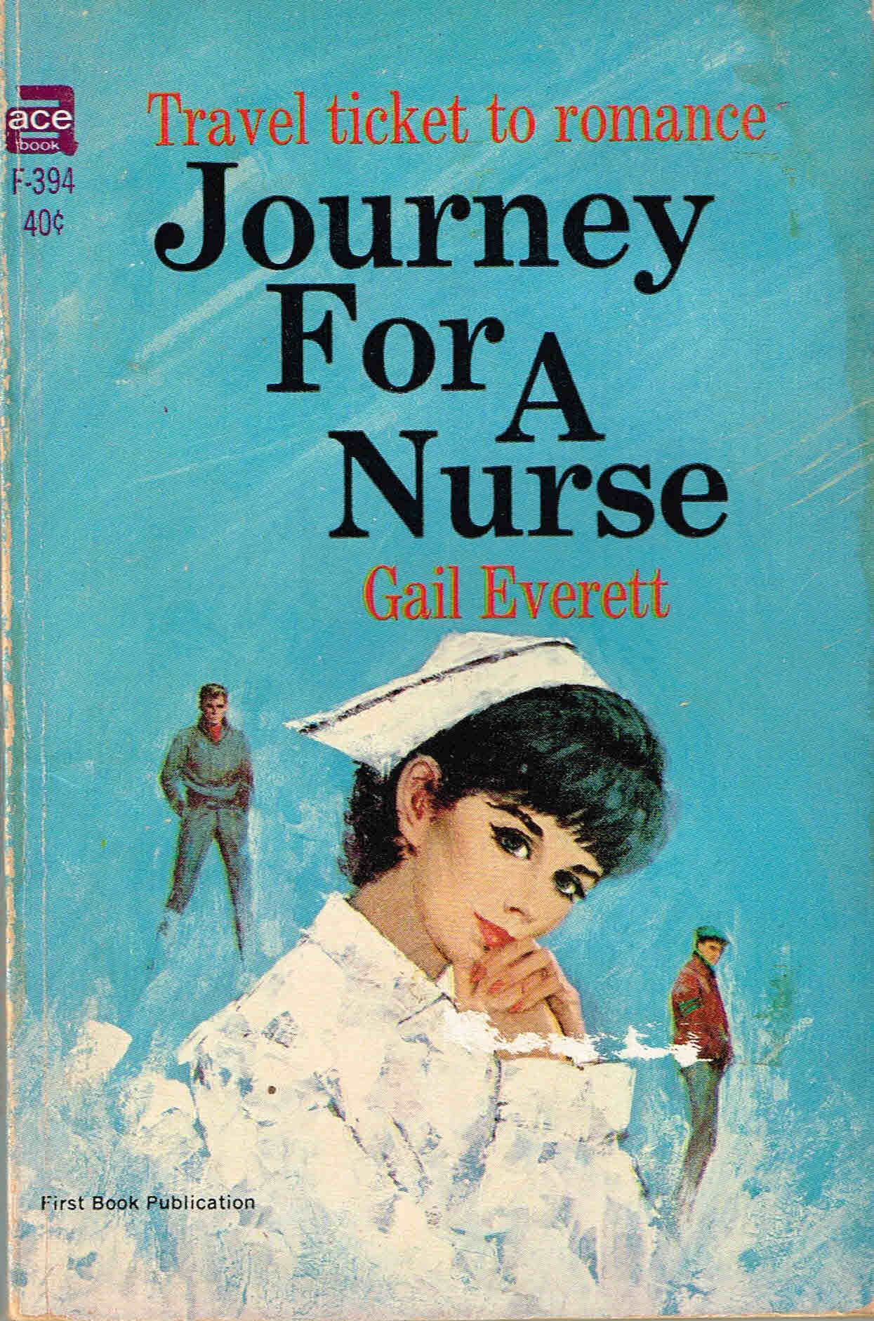 Journey For a Nurse  by  Gail Everett
