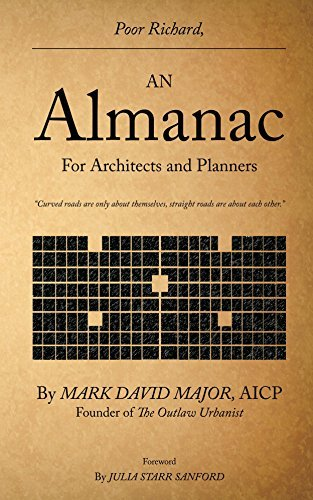 Poor Richard, An Almanac for Architects and Planners Mark Major
