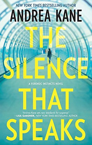 The Silence That Speaks (Forensic Instincts - Book 4)  by  Andrea Kane