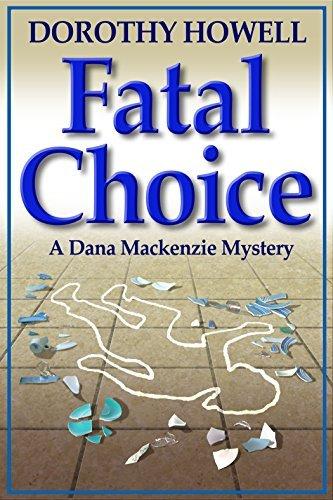 Fatal Choice  by  Dorothy Howell