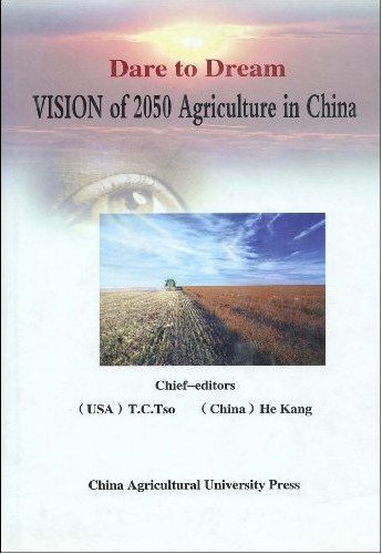 Dare to Dream:Vision of 2050 Agriculture in China  by  T.C.Tso(Hardcover),English,200 by T.C.Tso