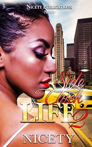 Side Chick Life 2  by  Nicety
