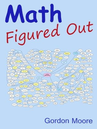 Math Figured Out  by  Gordon Moore
