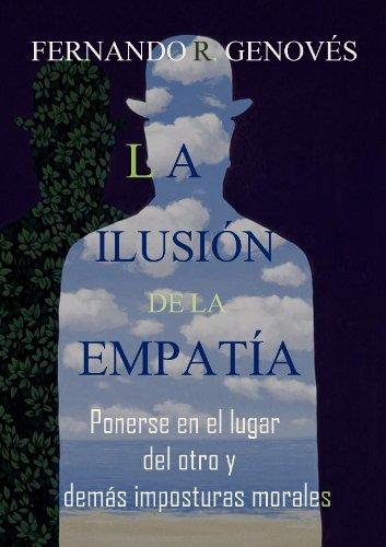 La ilusión de la empatía Fernando R. Genovés