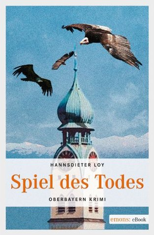 Spiel des Todes  by  Hannsdieter Loy