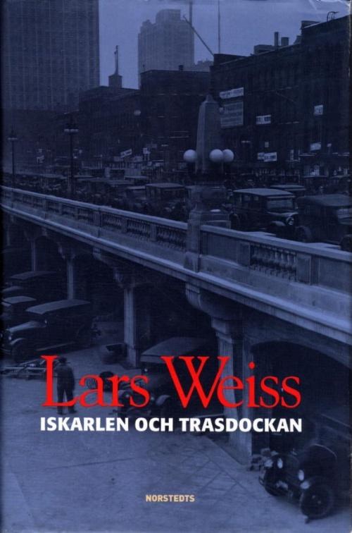 Iskarlen och Trasdockan  by  Lars Weiss