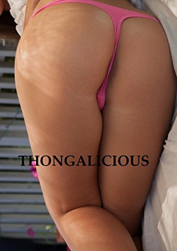 Thongalicious  by  Butt Photostudios