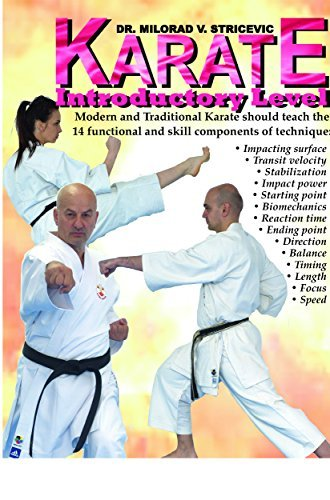 Karate : Introductory Level Dr. Milorad Stricevic