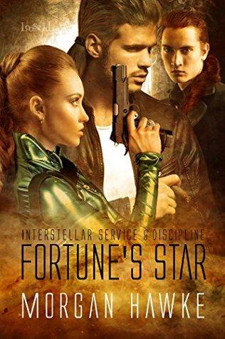 Fortunes Star (Interstellar Service & Discipline, #2.50)  by  Morgan Hawke