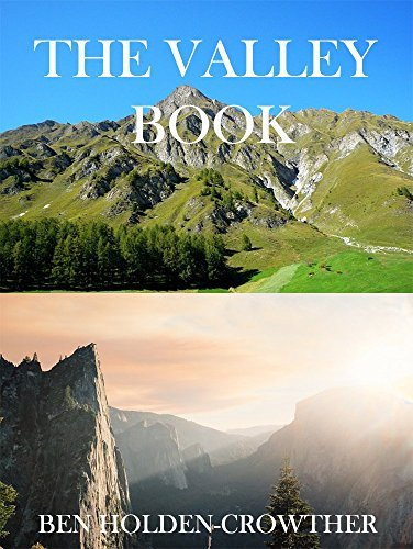 The Valley Book (HC Picture Books 71) Ben Holden-Crowther