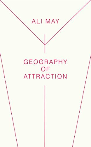 Geography of Attraction  by  Ali May