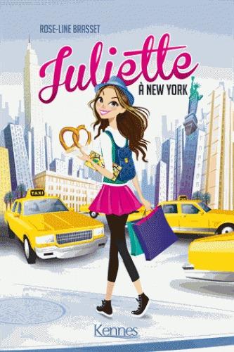 Juliette à New York (Juliette, #1)  by  Rose-Line Brasset