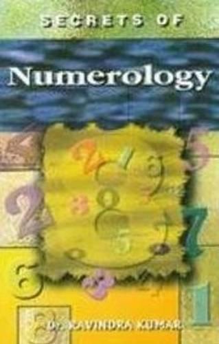 Secrets of Numerology Dr. Ravindra Kumar