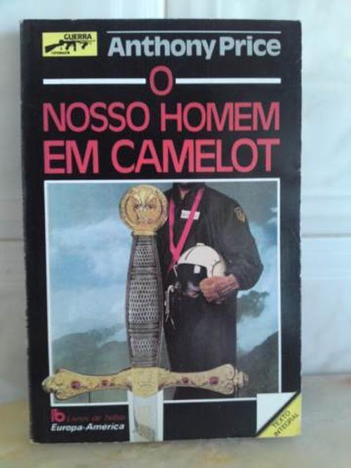O Nosso Homem em Camelot  by  Anthony Price