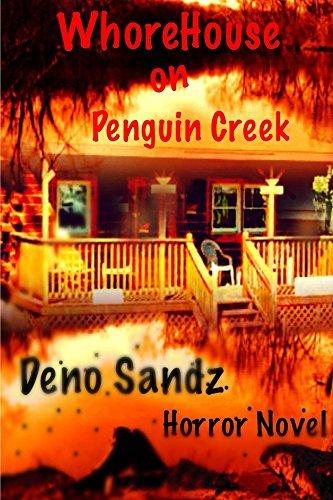 Whorehouse on Penguin Creek Deno Sandz