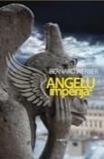 Angelų imperija (Cycle des anges, #2)  by  Bernard Werber