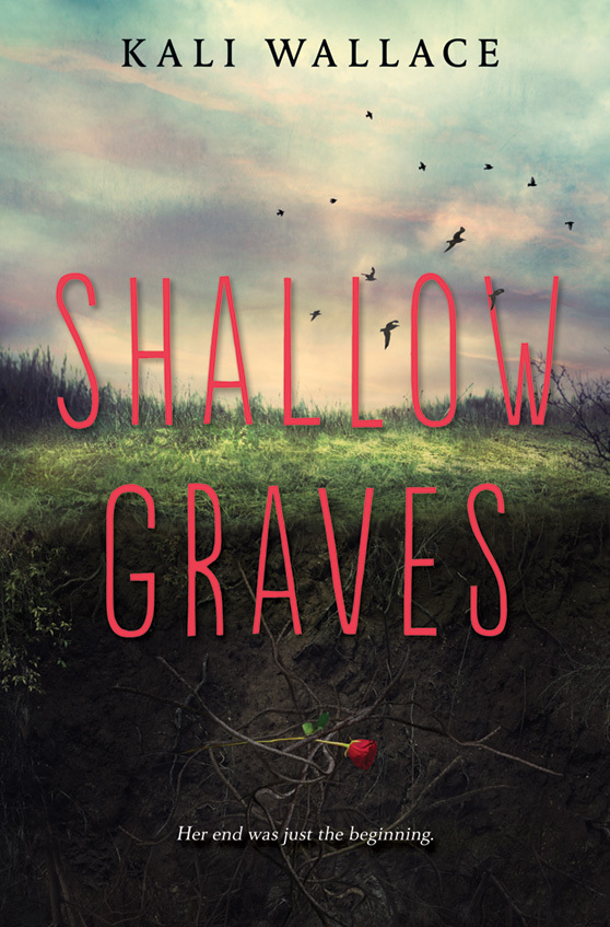 Shallow Graves  by  Kali Wallace