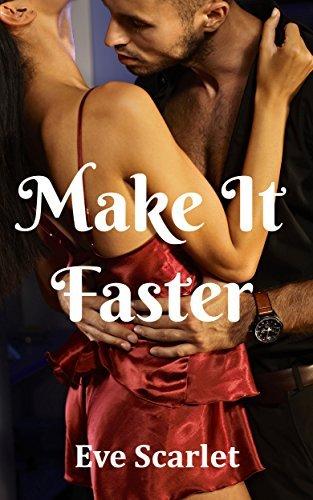 Make It Faster Eve Scarlet