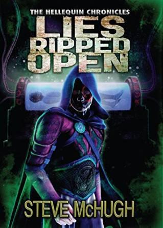 Lies Ripped Open (Hellequin Chronicles #5) Steve McHugh