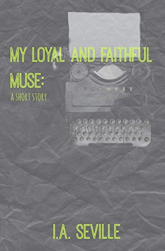My Loyal and Faithful Muse: from Life in Tea Spoons: A Short Story Collection  by  Nicole Aube