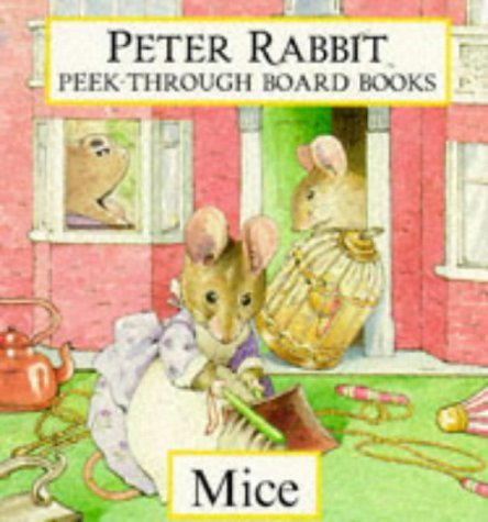 Peter Rabbit Peek Through Board Books: Mice Beatrix Potter