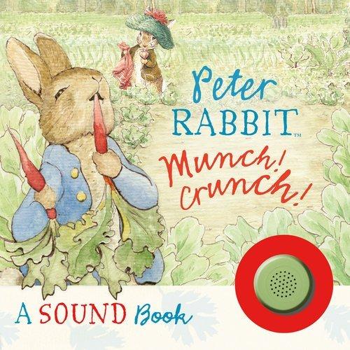 Munch! Crunch!: A Sound Book  by  Beatrix Potter