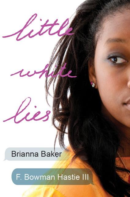 Little White Lies Brianna  Baker